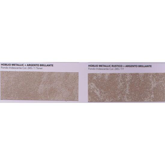 Hoblio Metallic/Rustico col.245 (~10 nm falfelületre)